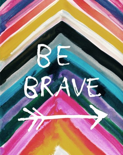 be-brave-540x680